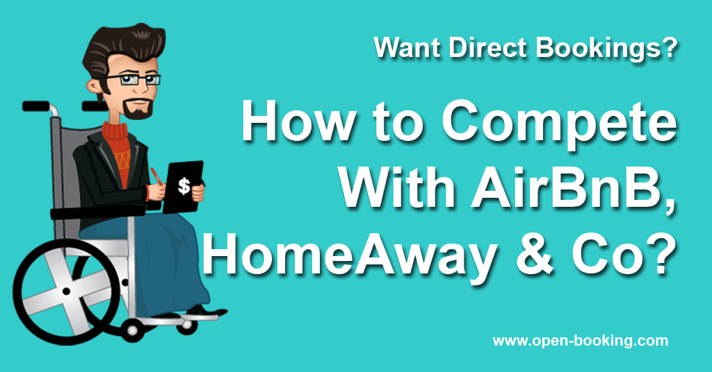 How to compete with AirBnB, HomeAway & Co?